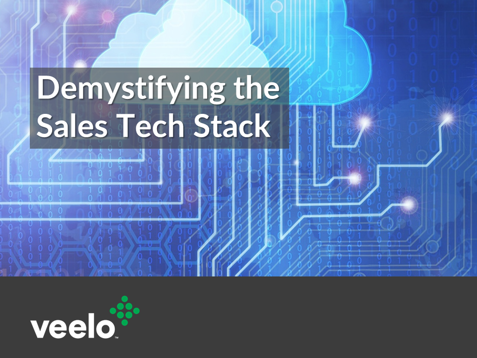 Demystifying the Sales Tech Stack | Veelo
