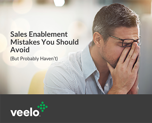 Sales Enablement Mistakes You Should Avoid | Veelo