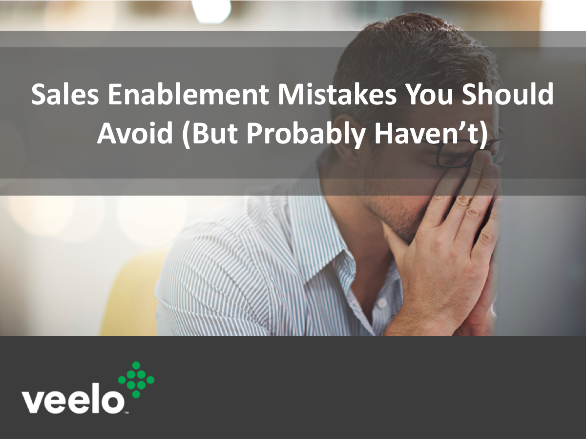 5 Sales Enablement Mistakes to Avoid